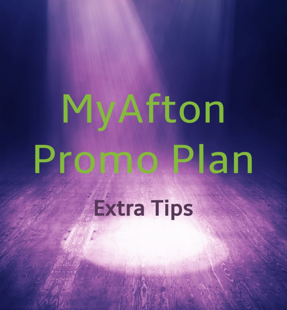 MyAfton Promo Plan Extra Tips