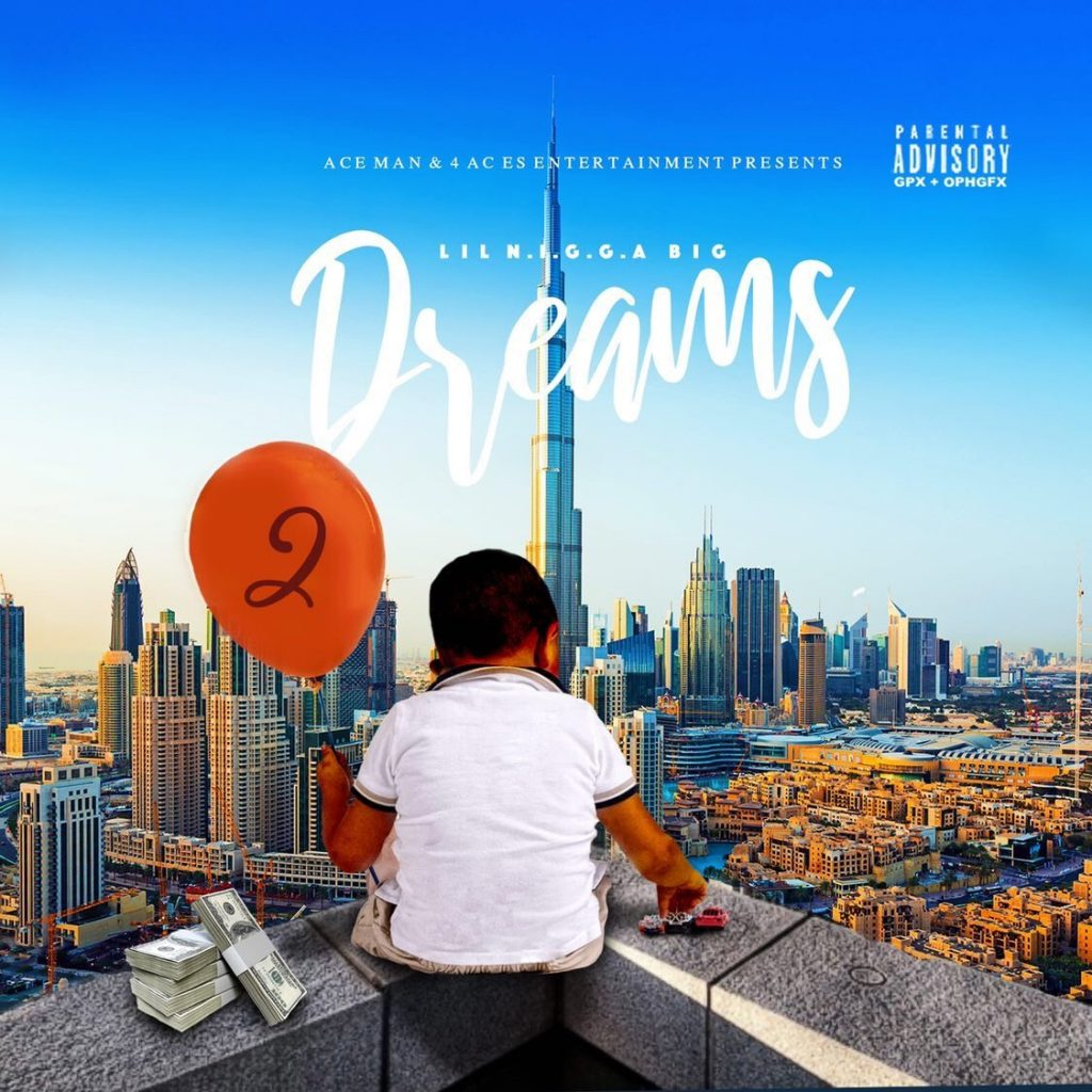 Afton Artist Album review Aceman Album Review: Lil N.I.G.G.A Big Dreams 2