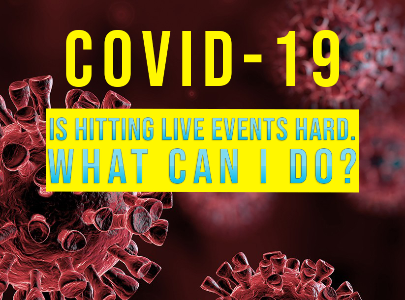 MyAfton: COVID-19 is Hitting The Live Events Industry Hard!