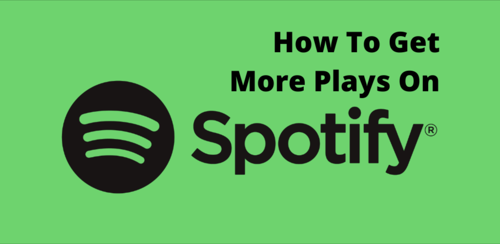 How To Get Streams On Spotify